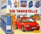 Die Tankstelle. ( Kindergartenalter).