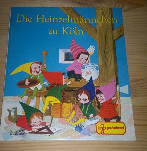 Die Heinzelmännchen zu Köln: Kopisch, August