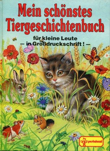 Mein schönstes Tiergeschichtenbuch: Fischer, Gisela; Jentner,