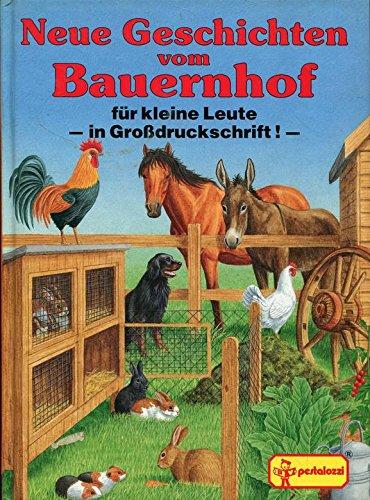 9783614530569: Neue Geschichten vom Bauernhof