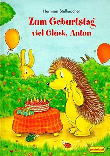 9783614575928: Zum Geburtstag viel Gl�ck, Anton.