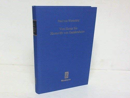 Von Horaz bis Hrotsvith von Gandersheim: Paul von Winterfeld