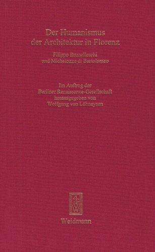 Der Humanismus der Architektur in Florenz : Löhneysen, Wolfgang von.