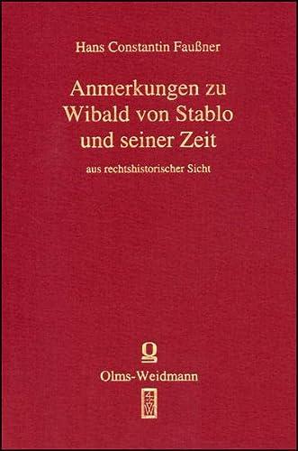 Quellen und Erörterungen zu Wibald von Stablo: Hans Constantin Faußner