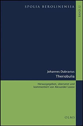 Theriobulia: Johannes Dubravius
