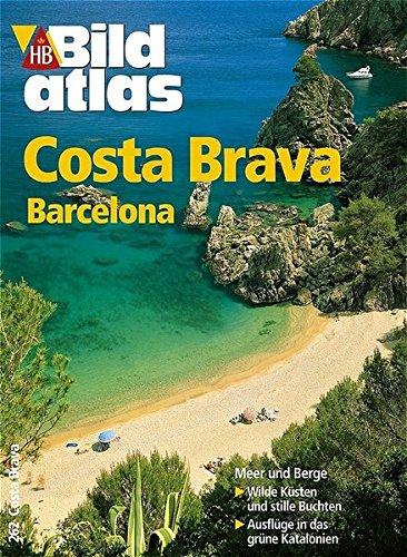 9783616061689: HB Bildatlas Costa Brava, Barcelona