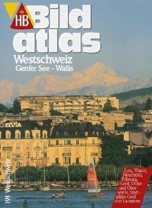 9783616062914: HB Bildatlas Westschweiz, Genfer See, Wallis
