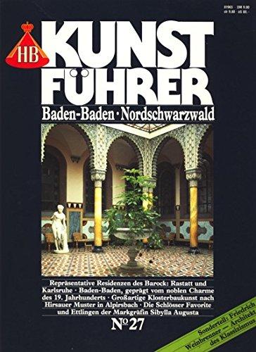 9783616065274: Baden-Baden, Nordschwarzwald : Sonderteil: Friedrich Weinbrenner - Architekt des Klassizismus HB-Kunstfuehrer; No. 27