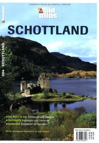 9783616066257: Bildatlas Schottland: Kilt, Kult & Co.: Edinburgh und Glasgow. Kontraste: Highlands and Lowlands. Kulinaria: Schottland für Genießer
