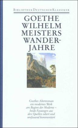 9783618603009: Sämtliche Werke, Briefe, Tagebücher und Gespräche, (Ln) 40 Bde., Bd.10, Wilhelm Meisters Wanderjahre
