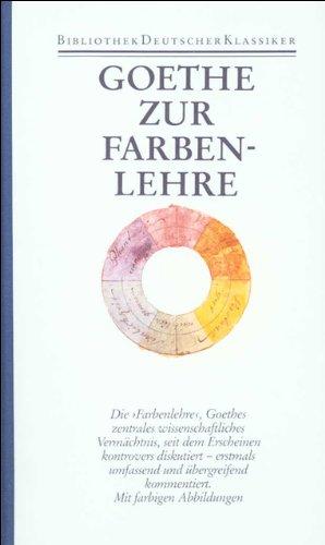 Zur Farbenlehre: Johann Wolfgang von Goethe