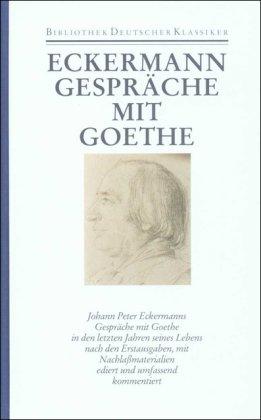 9783618605904: Sämtliche Werke, Briefe, Tagebücher und Gespräche, (Ln) 40 Bde., Bd.39, Gespräche mit Goethe in den letzten Jahren seines Lebens