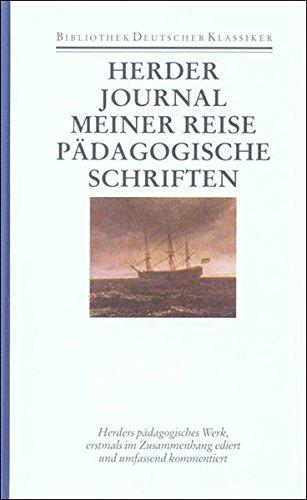 Journal meiner Reise im Jahr 1769. Pädagogische Schriften: Johann Gottfried Herder