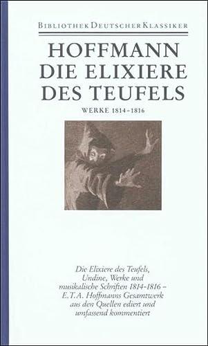 9783618608400: Sämtliche Werke, 6 Bde. Ln, Bd.2/2, Die Elixiere des Teufels; Werke 1814-1816