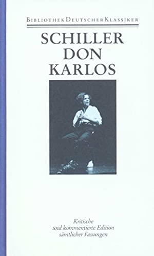 Dramen II. Don Karlos: Friedrich von Schiller
