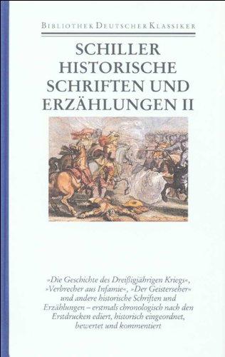 Historische Schriften und Erzählungen 2: Friedrich von Schiller