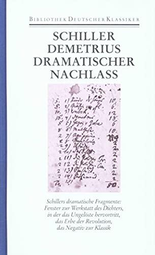 Dramatischer Nachlaß: Friedrich Schiller
