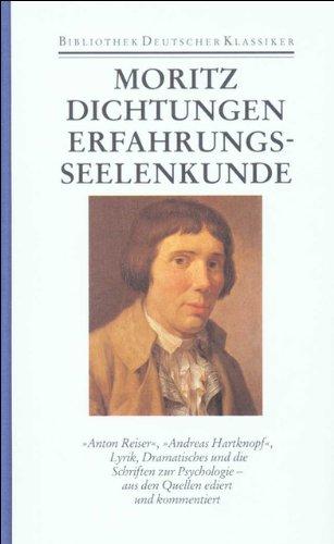 9783618618508: Dichtungen und Schriften zur Erfahrungsseelenkunde: Band 1: Dichtungen und Schriften zur Erfahrungsseelenkunde: Bd. 1 (Bibliothek deutscher Klassiker) (German Edition)