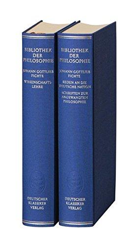 Werke in zwei Bänden (komplett): Johann Gottlieb Fichte