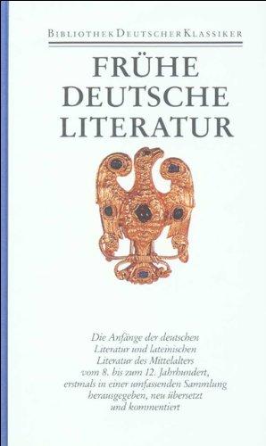Frühe deutsche Literatur und lateinische Literatur in Deutschland 800 - 1150: Walter Haug