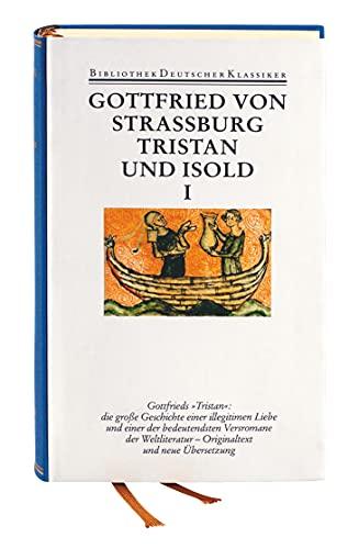 Tristan und Isold. Mit dem Fragment des Thomas: Gottfried von Straßburg
