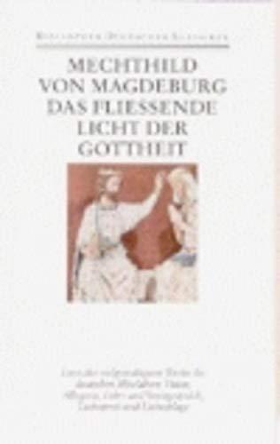 Das fliessende Licht der Gottheit: Mechthild von Magdeburg