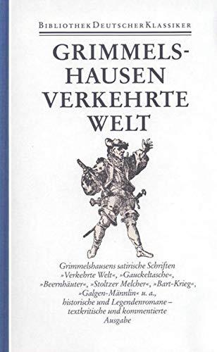Werke 2. ( Literatur im Zeitalter des Barock): Band 2: Satirische Schriften, historische ...