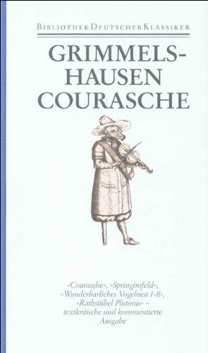 Werke I/2 (Literatur im Zeitalter des Barock): Courasche, Springinsfeld, Vogelnest, Rathstubel ...