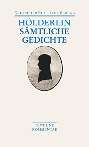 Sämtliche Gedichte: Friedrich HÃ lderlin