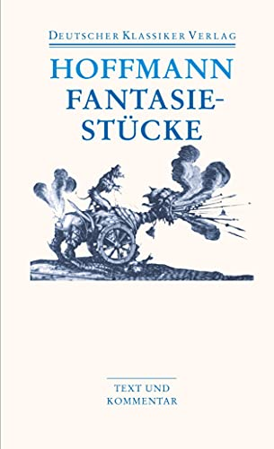 9783618680147: Fantasiestücke: in Callot's Manier, Werke 1814