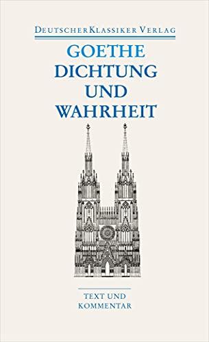 9783618680154: Dichtung und Wahrheit: Text und Kommentar