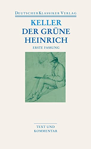 Der grüne Heinrich / Erste Fassung (3618680236) by Gottfried Keller