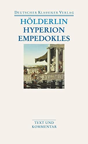 Hyperion / Empedokles: Friedrich Hàlderlin