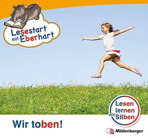 9783619044283: Lesestart mit Eberhart - Wir toben!: Lesen lernen mit Silben 1. Klasse