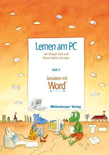 9783619114207: Lernen am PC 3 / Gestalten mit Word