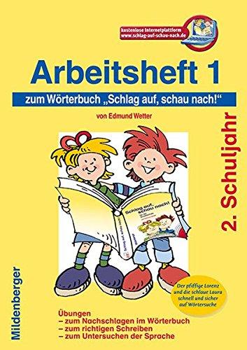 9783619141821: Schlag auf, schau nach! Arbeitsheft 1. 2. Schuljahr: W�rterbuch f�r die Grundschule, 2. Schuljahr