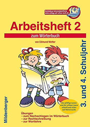9783619141838: Schlag auf, schau nach! Arbeitsheft 2: W�rterbuch f�r die Grundschule, 3. und 4. Schuljahr