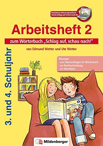 9783619141937: Schlag auf, schau nach!: Arbeitsheft 2 zum Wörterbuch 3. und 4. Schuljahr