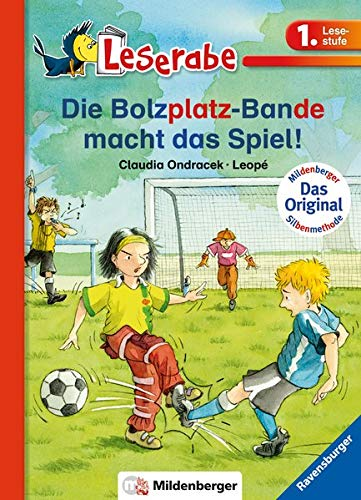 9783619143429: Leserabe - Die Bolzplatzbande macht das Spiel!
