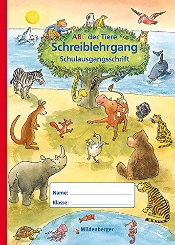9783619143849: ABC der Tiere 1. Schreiblehrgang, Schulausgangsschrift - Neuausgabe