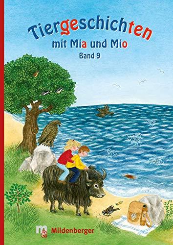9783619144099: Tiergeschichten mit Mia und Mio - Band 9