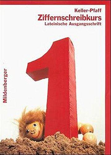 9783619152681: Das Mathebuch - Ausgabe für Baden-Württemberg /Berlin /Brandenburg /Bremen /Mecklenburg-Vorpommern /Niedersachsen /Nordrhein-Westfalen / Das Mathebuch: Ziffernschreibkurs Lateinische Ausgangsschrift