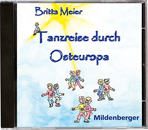 Tanzreise durch Osteuropa: Instrumental-CD: Britta Meier