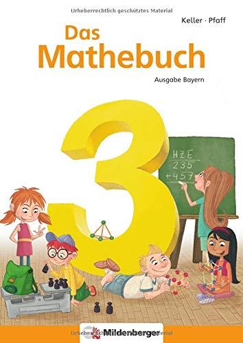 9783619354702: Das Mathebuch 3 - Schülerbuch. Ausgabe Bayern: LehrplanPLUS Bayern: zur Zulassung eingereicht