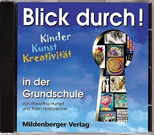 9783619363117: Blick durch! - Kinder, Kunst, Kreativität in der Grundschule. CD: CD mit Liedern und Geräuschen. 3./4. Schuljahr
