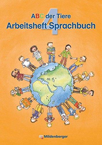 9783619442331: ABC der Tiere 4. Arbeitsheft zum Sprachbuch - Ausgabe Bayern: LehrplanPLUS Bayern: Zur Zulassung vorgesehen