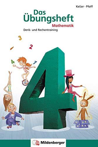 9783619454549: Das Ãœbungsheft 4. Mathe. Neubearbeitung: Denk- und Rechentraining. Mit Lösungsheft und Stickerbogen