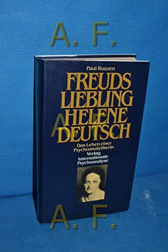 9783621265133: Freuds Liebling Helene Deutsch. Das Leben einer Psychoanalytikerin