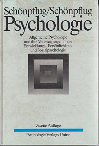 9783621270885: Psychologie. Allgemeine Psychologie und ihre Verzweigungen in die Entwicklungs-, Persönlichkeits- und Sozialpsychologie. Ein Lehrbuch für das Grundstudium