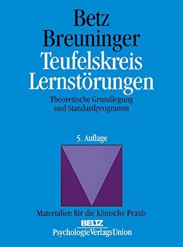 9783621271677: Teufelskreis Lernstörungen: Theoretische Grundlegung und Standardprogramm